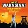 Wahnsinn! - Das Musical mit den Hits von Wolfgang Petry