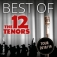 The 12 Tenors: Best Of - Tour