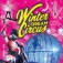 Winter Dream Circus ...die neue Show: Emotions - Circus on Stage