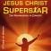 Jesus Christ Superstar - The Rockmusical In Concert