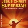 Jesus Christ Superstar - The Rockmusical In Concert