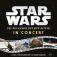 Star Wars In Concert - Die Rückkehr Der Jedi-ritter