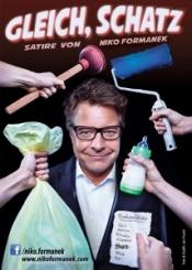 """""""Gleich, Schatz!"""" - Das neue Solo von Niko Formanek am 22.02. in Köln"""