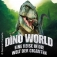 Dino World Eine Reise In Die Welt Der Giganten