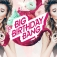 Big Birthday Bang -Februar-