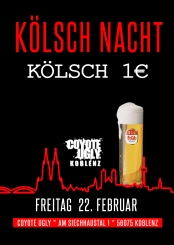 Kölsch 1€ Nacht im Coyote Ugly Koblenz
