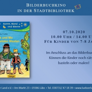 """Bilderbuchkino in der Stadt- und Kinderbibliothek Lübz """"Mick und Mo im wilden Westen"""""""