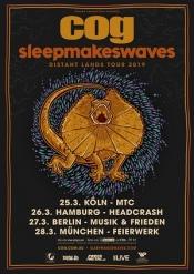 """COG & sleepmakeswaves – """"Distant Lands"""" Tour 2019"""