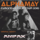 Alphamay European Club Tour 19. Support: Ampax