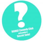 BOING Comedy Club Spezial: Secret Solo!