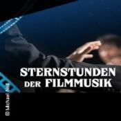 Sternstunden Der Filmmusik - Emotional! Mitreißend! Unvergessen!