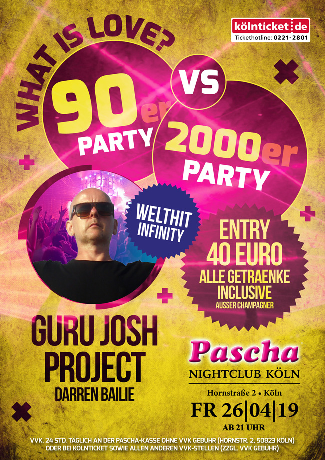 What Is Love? 90er Vs 2000er Party Mit Guru Josh Project - Darren Bailie