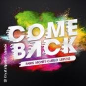 Comeback Paris - Monte Carlo - Leipzig