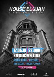 House ' Elujah @Kreuzeskirche Essen /w Wankelmut