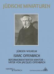 """Vortrag: """"Isaac Offenbach, Ein Kölner Kantor oder Der vergessene Vater des Genies Jacques"""""""