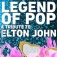 Legend Of Pop - A Tribute To Elton John