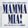 Premiere Mamma Mia!