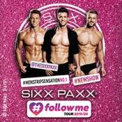 Sixx Paxx Followme - Vip Ticket Inkl. Meet&greet
