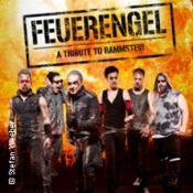 Feuerengel - Tribute To Rammstein & Metal Rising