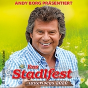 Das Stadlfest - unterwegs 2020 präsentiert von Andy Borg