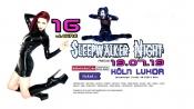 Sleepwalker Night - 16th Birthday Party