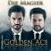 Golden Ace - Die Magier: Bühnenshow