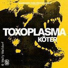Toxoplasma Spontanzerfall