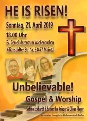 Unbelievable! Gospel & Worship