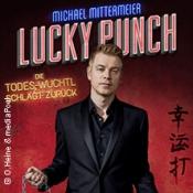 Michael Mittermeier - Lucky Punch - Die Todes-Wuchtl schlägt zurück