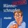 Männerschnupfen Special Würzburgradio - Vip Ticket