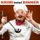 Krimi Total Dinner - Wer öfter stirbt, ist längst nicht tot