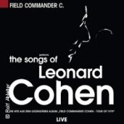 Field Commander C. - The Songs of Leonard Cohen