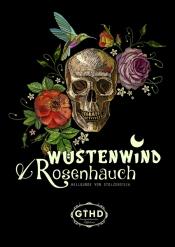 Wüstenwind & Rosenhauch