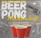 Mad Monday - Beer Pong Meisterschaft