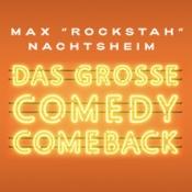 Max Rockstah Nachtsheim - Das Große Comedy Comeback 2019
