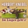 Herbert Knebel - Im Liegen geht`s