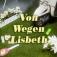 Von Wegen Lisbeth - Zusatzshow