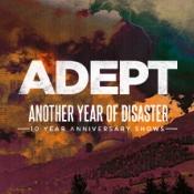 Adept - Plus Special Guests: Aviana & Dead Like Juliet