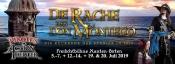 Pirates Actiontheater präsentiert : Die Rache des Don Montego