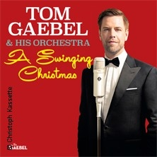 Tom Gaebel & His Orchestra - Swinging Christmas Tour 2019