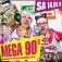 Mega 90´s & 2000 / Mütze Katze Dj Team