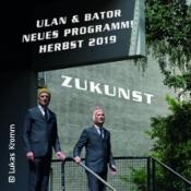 Vorpremiere: Ulan & Bator - Zukunst