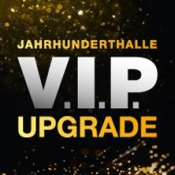 Vip Upgrade - Jahrhunderthalle (The Spirit Of Freddie Mercury)