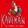Caveman - Du sammeln - Ich jagen!