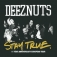 Deez Nuts - Stay True 11 Years Anniversary Tour