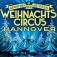 Weihnachtscircus Hannover - 3. Grand Prix der Artisten