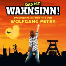 Das ist Wahnsinn! - Das Musical mit den Hits von Wolfgang Petry - Preview