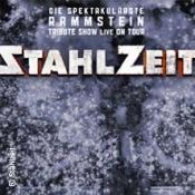 Stahlzeit - Die Spektakulärste Rammstein Tribute Show - Schutt & Asche Tour