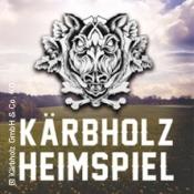 Kärbholz Heimspiel 2020: Wochenendticket 12.06. - 13.06.2020