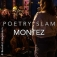 Poetry Slam 62 - Montez
